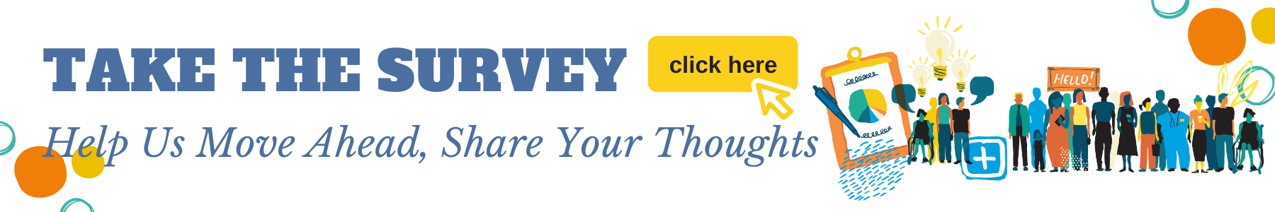 Take the survey. Help us move ahead, share your thoughts. Click here to take survey