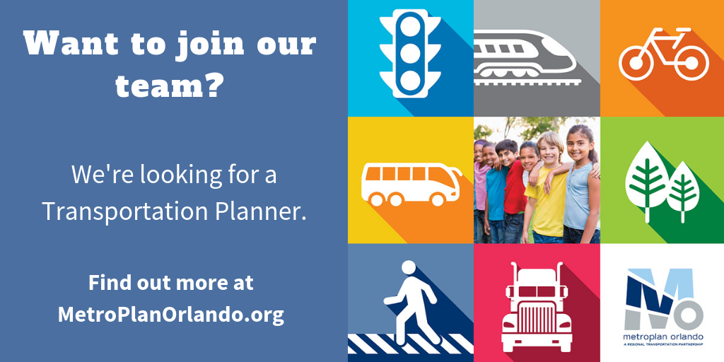 Want to joing our team? We're looking for a Transporation Planner. Find out more at MetroPlanOrlando.org